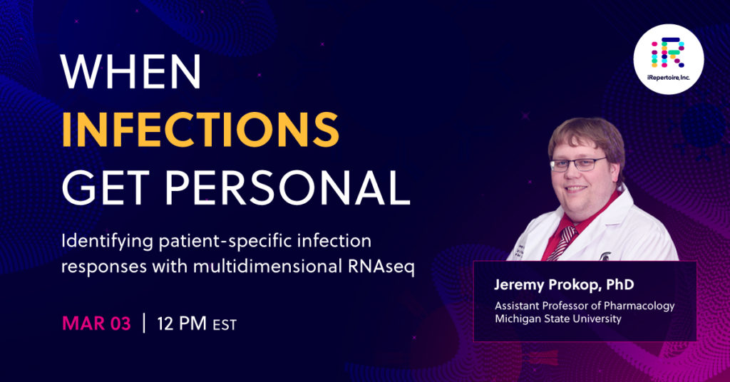 Webinar | When infections get personal: Identifying patient-specific infection responses with multidimensional RNAseq