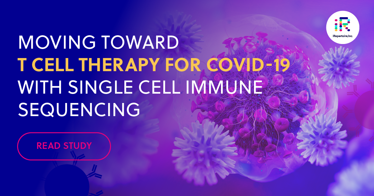 Moving toward T cell therapy for COVID-19 with single cell immune sequencing